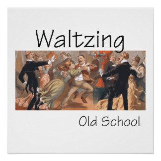 TOP Waltzing Old School Poster