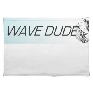 TOP Wave Dude Cloth Placemat