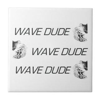 TOP Wave Dude Small Square Tile