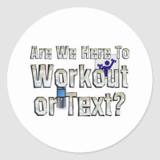 TOP Workout or Text Classic Round Sticker