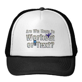 TOP Workout or Text Trucker Hat