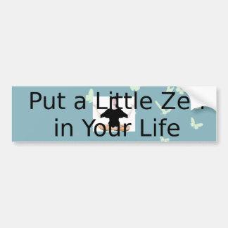 TOP Zen Slogan Bumper Sticker