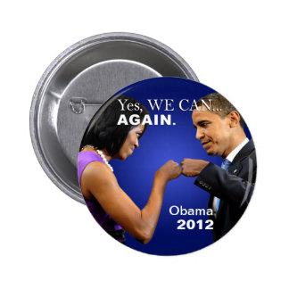 Topetón del puño de Obama - podemos sí, otra vez Pin Redondo De 2 Pulgadas