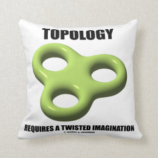 Topology Requires A Twisted Imagination Toroid Throw Pillow