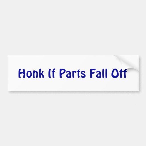 Toque la bocina si se caen las piezas pegatina para auto
