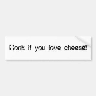 ¡Toque la bocina si usted ama el queso! Etiqueta De Parachoque