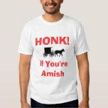 Toque la bocina si usted es Amish Poleras