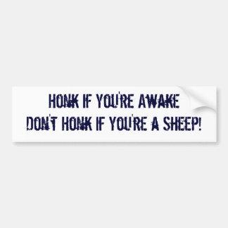 Toque la bocina si usted es Awake no toca la bocin Pegatina Para Auto