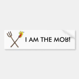 torch-pitchfork-t8802, I AM THE MOB! Bumper Sticker