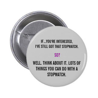 Torchwood Quote 2 Inch Round Button