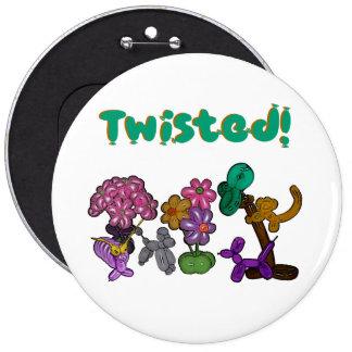 ¡Torcido! ¡- El botón para los tornados del globo! Pin Redondo De 6 Pulgadas