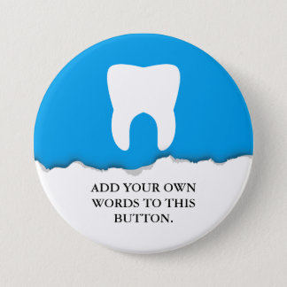 Torn Paper Dentistry Tooth Custom Button