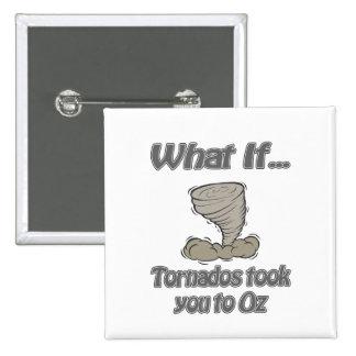 Tornado a la onza pin cuadrado