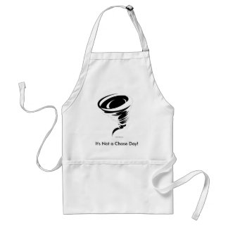 tornado, It's Not a Chase Day! Adult Apron