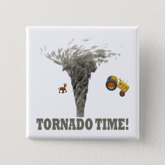 TORNADO TIME PINBACK BUTTON