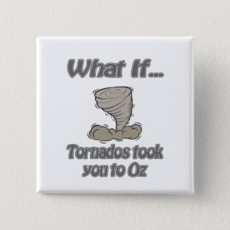 Tornado to Oz Pinback Button