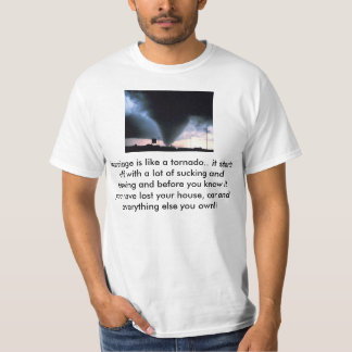 Tornado vs. Marriage T-Shirt