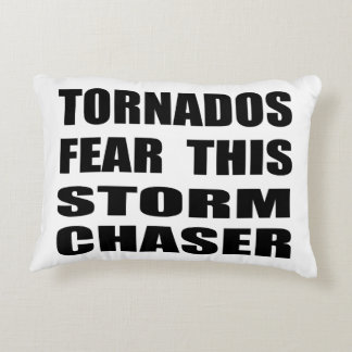 Tornados Fear This Storm Chaser Decorative Pillow