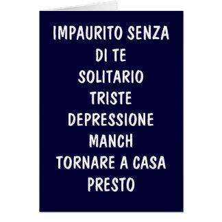 TORNARE A CASA PRESTO (COME HOME SOON) CARD