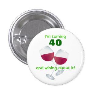 Torneado de 40 con el botón de las copas de vino pin