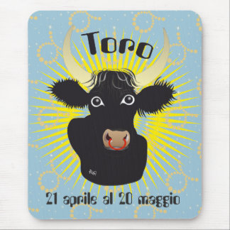 Toro 21 April Al 20 maggio Tappetini by mouse Mouse Pad