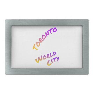 Toronto world city, colorful text art belt buckle