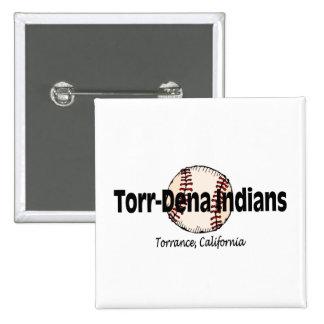 TorrDena Indians (Baseball) Button