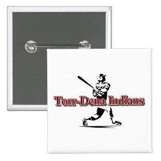TorrDena Indians Swing Pin