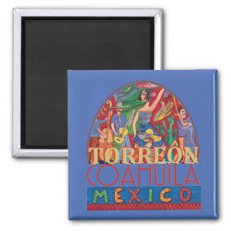 TORREON Mexico Magnet