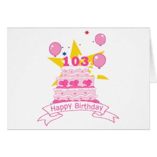Torta de cumpleaños de 103 años tarjeta de felicitación