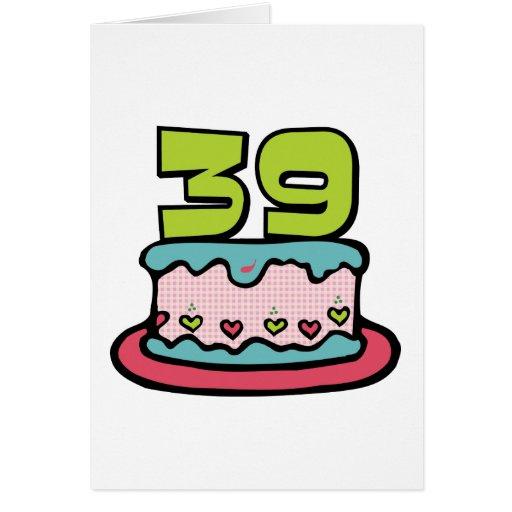 Torta de cumpleaños de 39 años tarjeta de felicitación
