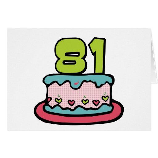 Torta de cumpleaños de 81 años tarjeta de felicitación