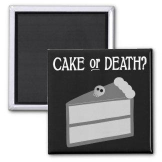¿Torta o muerte? Imán Cuadrado
