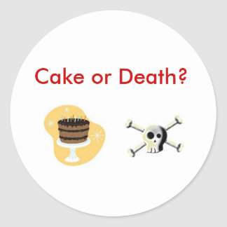 ¿Torta o muerte? Pegatina Redonda