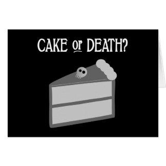 ¿Torta o muerte? Tarjeta De Felicitación