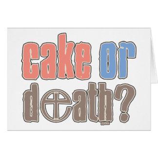 Torta o muerte tarjeta de felicitación