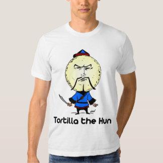 Tortilla the Hun Shirt