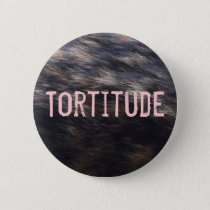 Tortitude tortoiseshell cat color pattern button