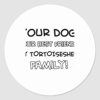 Tortoise shell is family designs classic round sticker