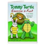 Tortuga de Tommy: ¡El ejercicio es diversión! Felicitaciones