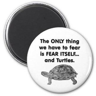 Tortugas del miedo sí mismo imán redondo 5 cm