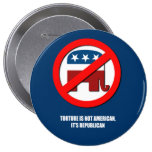 Torture is not American, it's Republican Pin