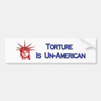 Torture Is Un-American Bumper Sticker