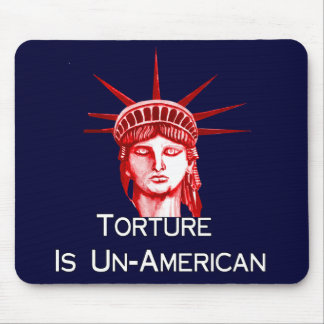 Torture Is Un-American Mouse Pad