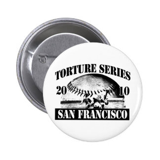 Torture Series Baseball 2010 San Francisco Giants 2 Inch Round Button
