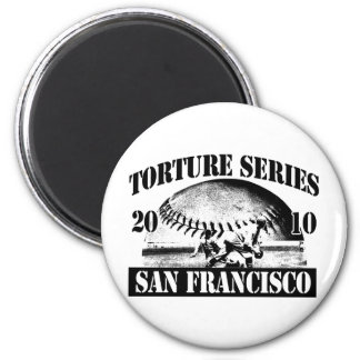 Torture Series Baseball 2010 San Francisco Giants 2 Inch Round Magnet
