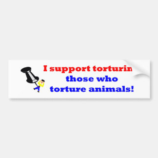 Torture those who torture bumper sticker