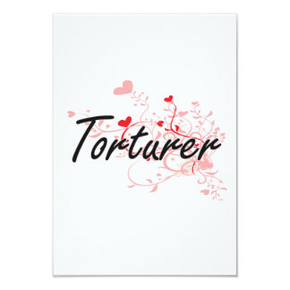Torturer Artistic Job Design with Hearts 3.5x5 Paper Invitation Card