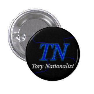 Tory Nationalist 1 Inch Round Button