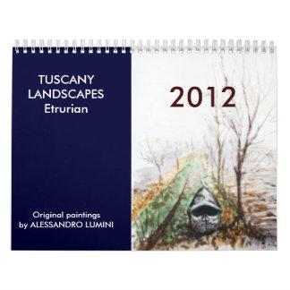 TOSCANA AJARDINA Etrurian 2012 Calendarios